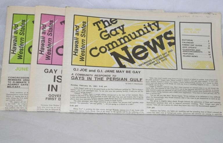 Gay Community News: Hawaii and Western States: informing Hawaii's gay and lesbian community since 1973; vol. 18, #4 - 6, April - June 1991 [run of 3 issues]
