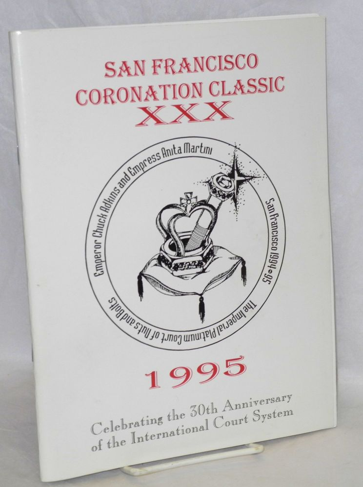 San Francisco Coronation Classic XXX 1995 Celebrating the 30th Anniversary of the International Court System