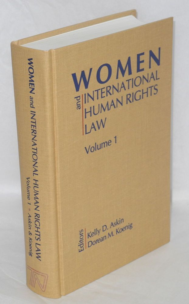 Women and international human rights law. Vol 1: Introduction women's human rights issues. Kelly D. Askin, eds Dorean M. Koenig.