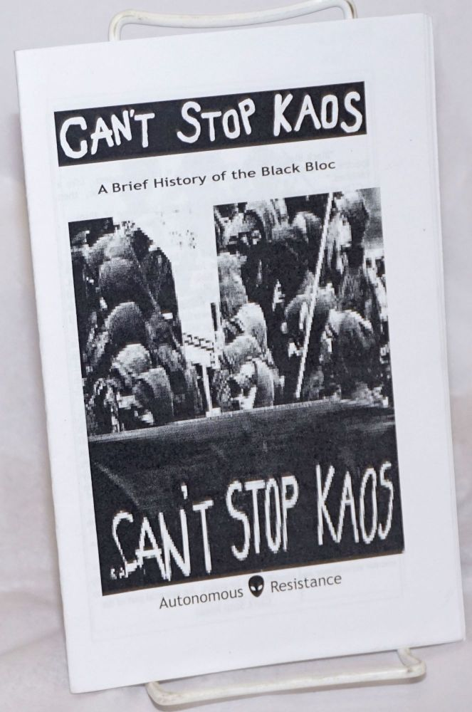 Can't stop kaos: a brief history of the Black Bloc