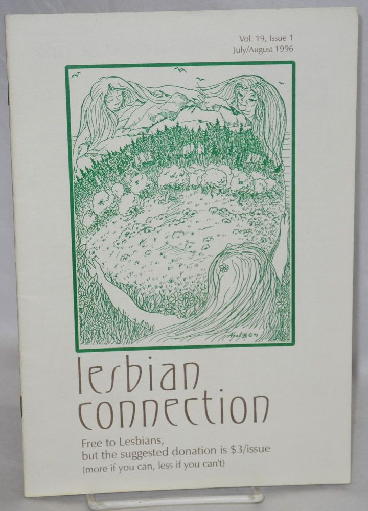 Lesbian Connection: for, by & about lesbians; vol. 19, #1, July/August 1996