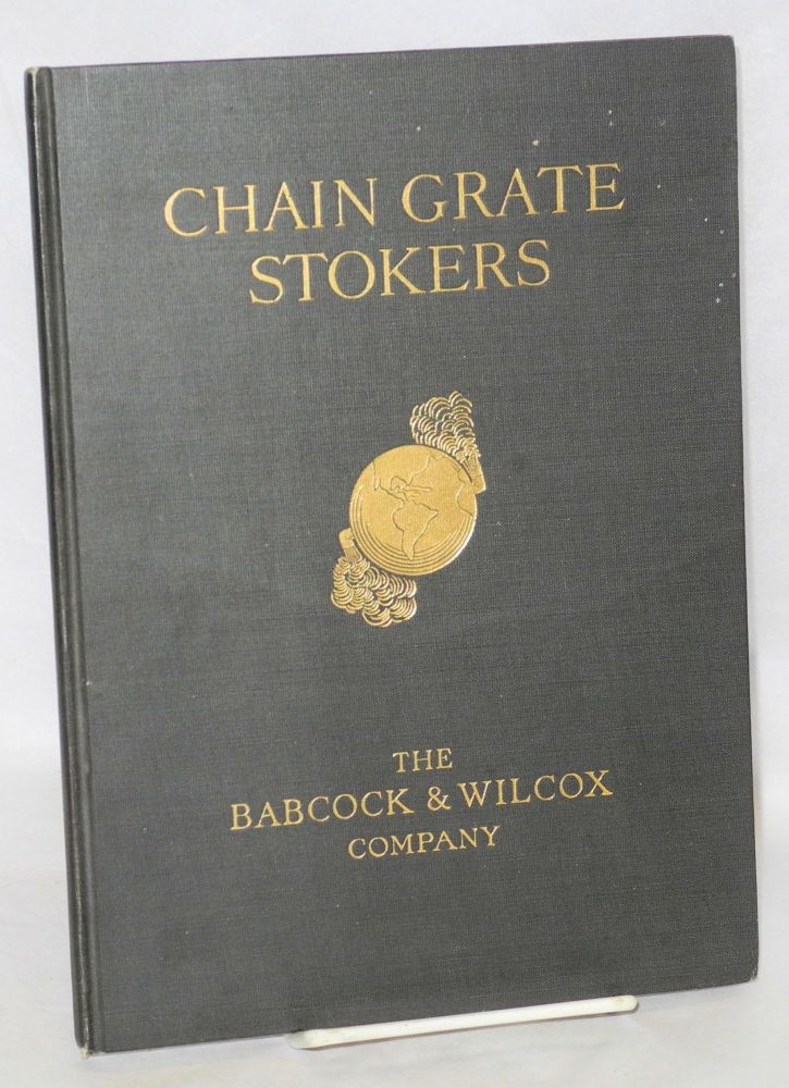 Chain Grate Stokers. Babcock, Wilcox Co.