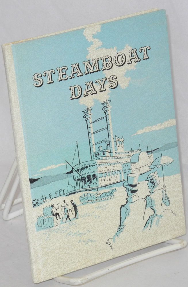 Steamboat Days. Clyde W. Park.