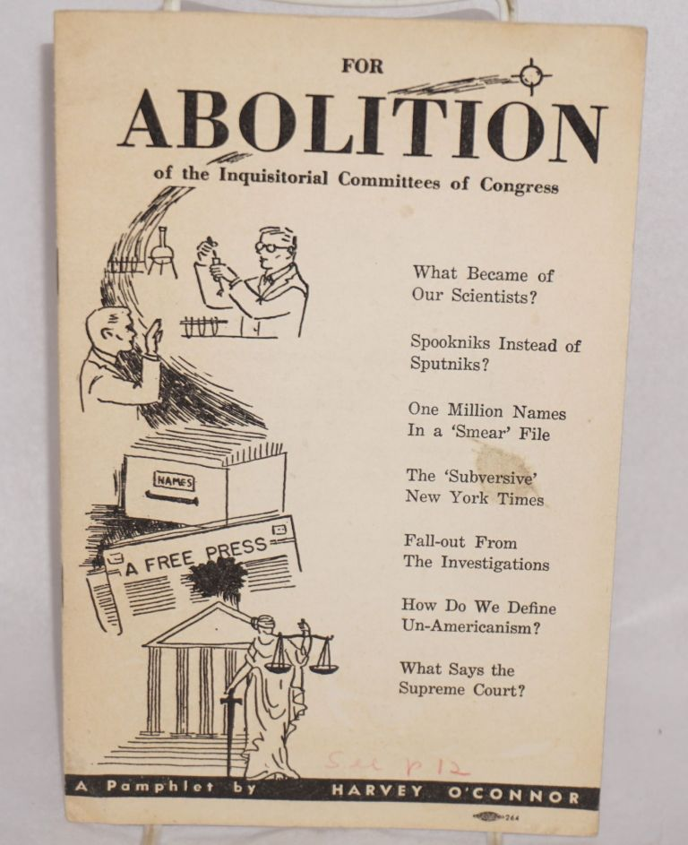 For abolition of the inquisitorial committees of Congress. Harvey O'Connor.