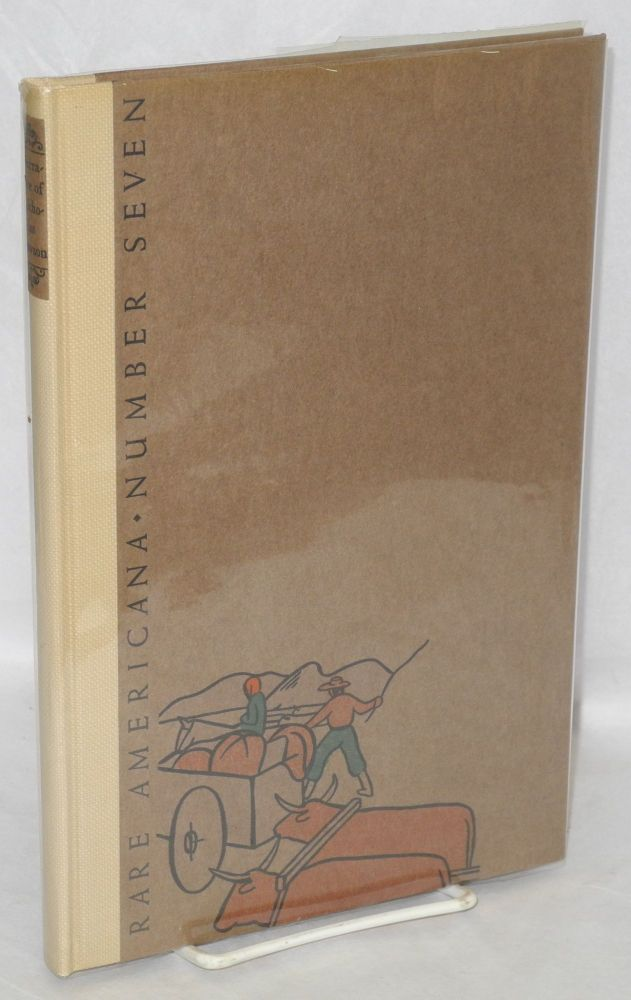 """Narrative of Nicholas """"Cheyenne"""" Dawson (overland to California in '41 & '49, and Texas in '51) with an introduction by Charles L. Camp and colored drawings by Arvilla Parker. Nicholas """"Cheyenne"""" Dawson, Charles L. Camp, Arvilla Parker."""