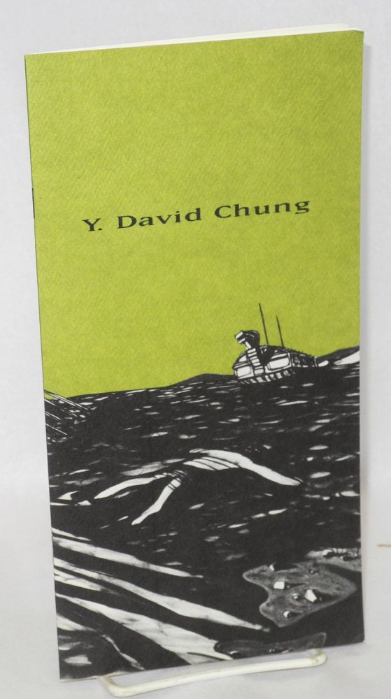 Y. David Chung: Turtle Boat head July 17 - September. Y. David Chung, essay Thelma Golden