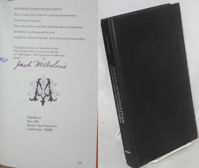 North of Manhattan: collected poems, ballads, and songs, 1954-1975 [limited signed edition]. Jack Micheline, preface bty Paul Mariah, Jack Kerouac.