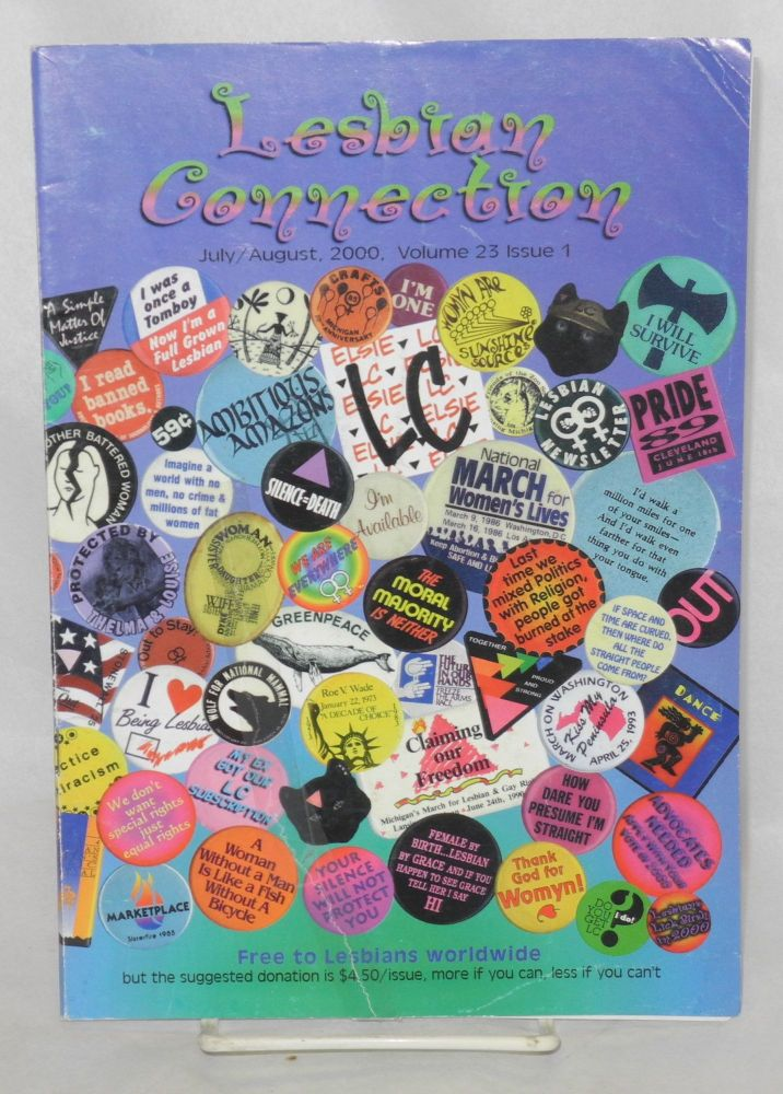 Lesbian Connection: for, by & about lesbians; vol. 23, #1, July/Aug 2000