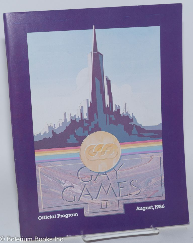 Gay Games II; official program, August, 1986. San Francisco Arts, Athletics.
