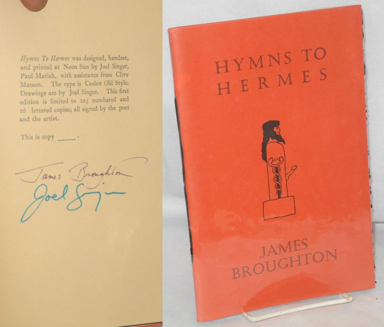 Hymns to Hermes; reveal the beautifying! arouse the world! [signed]. James Broughton, Joel Singer, Paul Mariah, Clive Matson.