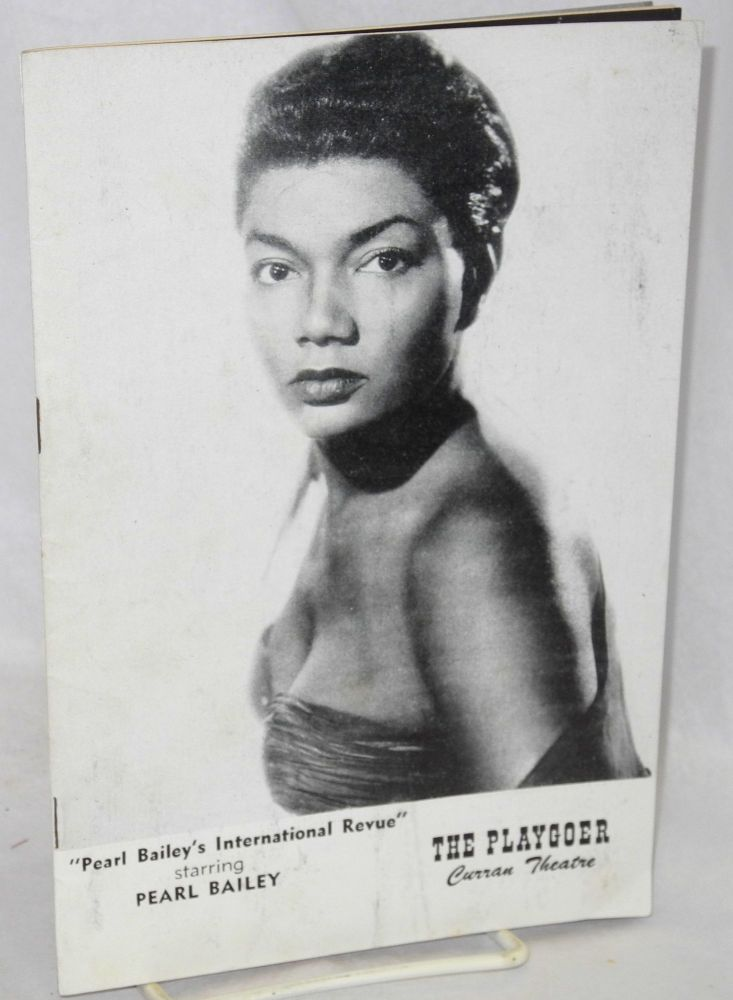 Pear Bailey's International Review [playbill] The Playgoer, Curran Theatre. Pearl Bailey.