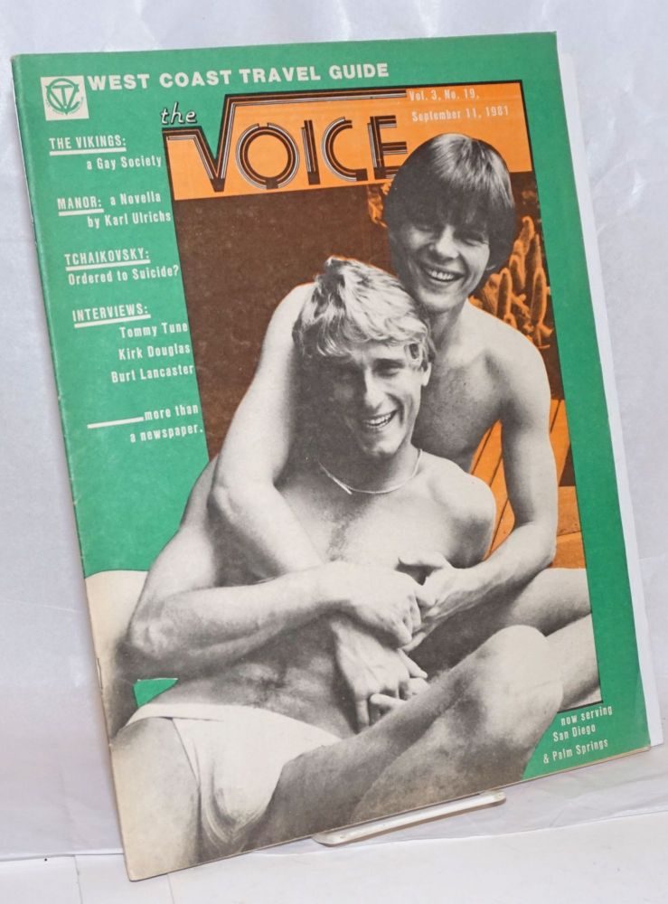 The Voice: more than a newspaper; vol. 3, #19, September 11, 1981; Manor - a novella by Karl Ulrichs. Paul D. Hardman, Tommy Tune Karl Ulrichs, E. Lee Clifton, Senator Milton Marks, Quentin Kopp.