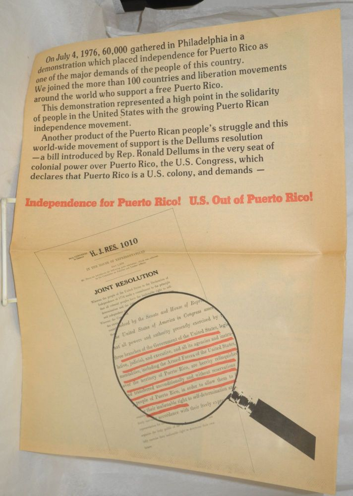On July 4, 1976, 60,000 gathered in Philadelphia in a demonstration which placed independence for Puerto Rico as one of the major demands of the people of this country. Puerto Rico Solidarity Committee.