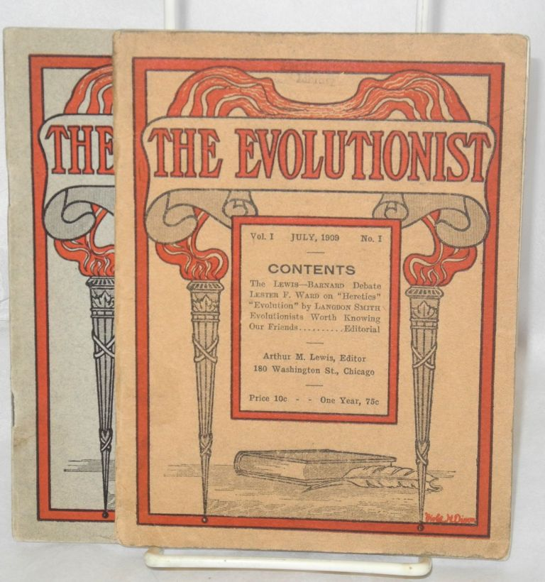 The evolutionist. Vol. I no. 1, July, 1909 and vol. 1, no. 2, August, 1909. Arthur M. Lewis, ed.