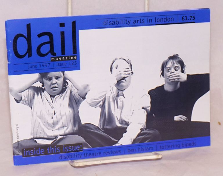 DAIL magazine: Disability Arts In London. No. 125 (June 1997)