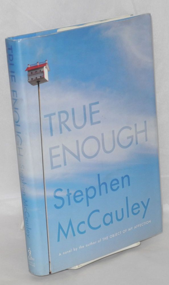 True enough. Stephen McCauley.