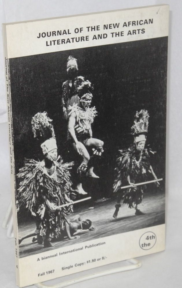 Journal of the new African literature a biannual International Publication; the 4th, fall 1967