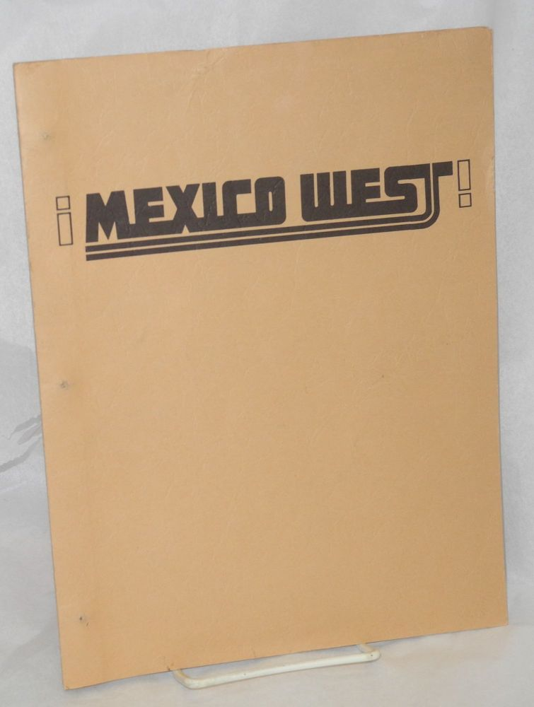 ¡Mexico West! Baja California, Sea of Cortez and Mexico's West Coast; vol. 1, nos 1 & 2, April-May & June-July 1975. Tom Miller, Elmar Baxter.