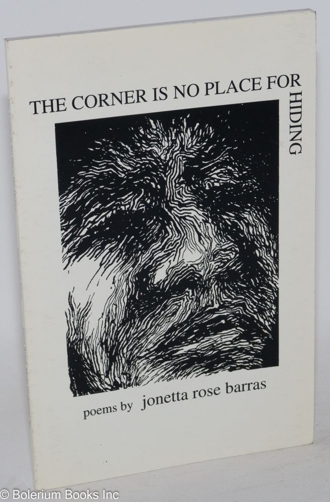 The Corner is No Place for Hiding: poems. Jonetta Rose Barras.