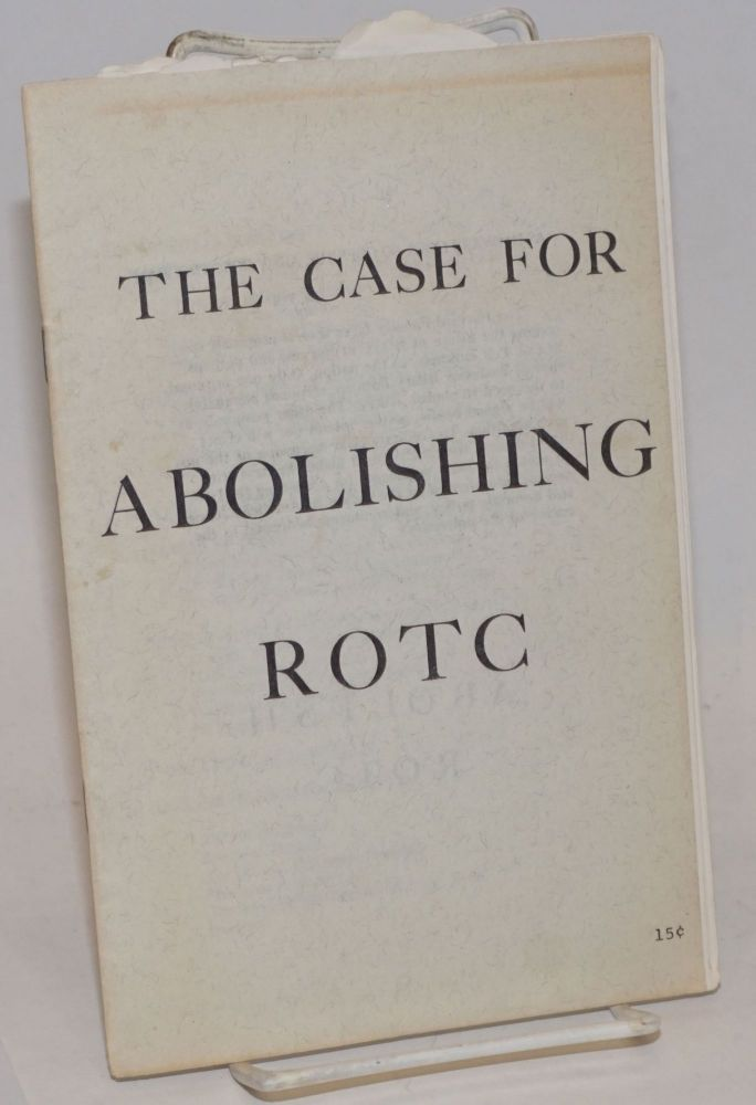 The case for abolishing ROTC. David Appelbaum.