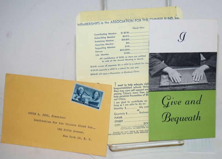 I give and Bequeath [brochure with printed donation envelope and pre-stamped reply envelope]. Association for the Chinese Blind.