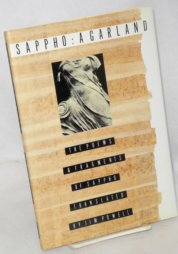 A garland; the poems and fragments of Sappho. Sappho, Jim Powell.