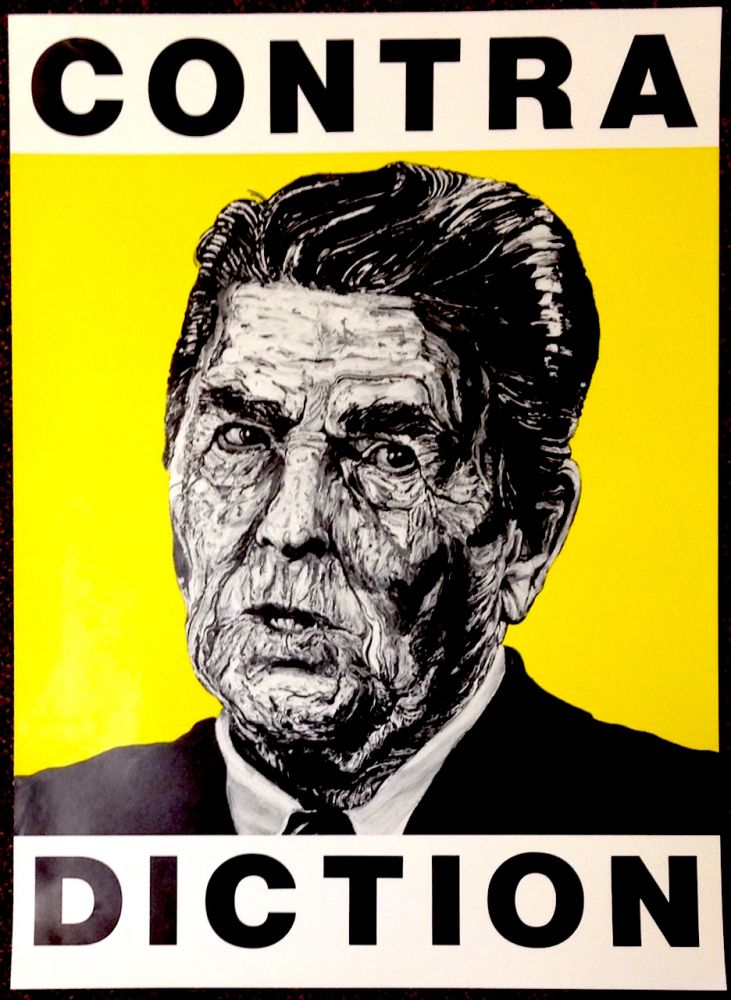 CONTRA DICTION [poster with Reagan portrait]. Robbie Conal.