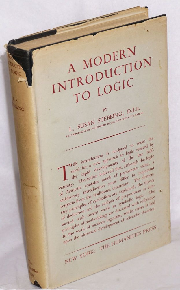 A Modern Introduction to Logic [Second Edition]. L. Susan Stebbing.