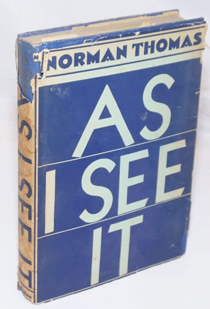 As I see it. Norman Thomas.