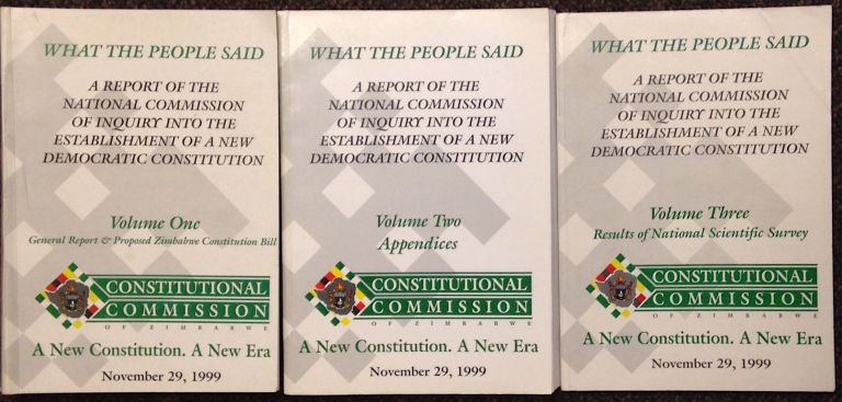 What the People Said: A Report of the National Commission of Inquiry into the Establishment of a New Democratic Constitution [three volumes]