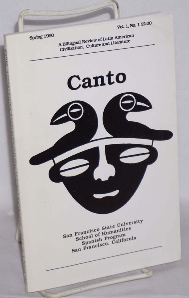 Canto: a bilingual review of Latin American Civilization, Culture and Literature vol. 1, #1, Spring 1990. Tom Blodget, Barnaby Dorfman, Alejandro Murgía Oscar hahn, Nicolás Guillén, Jack Hirschman.