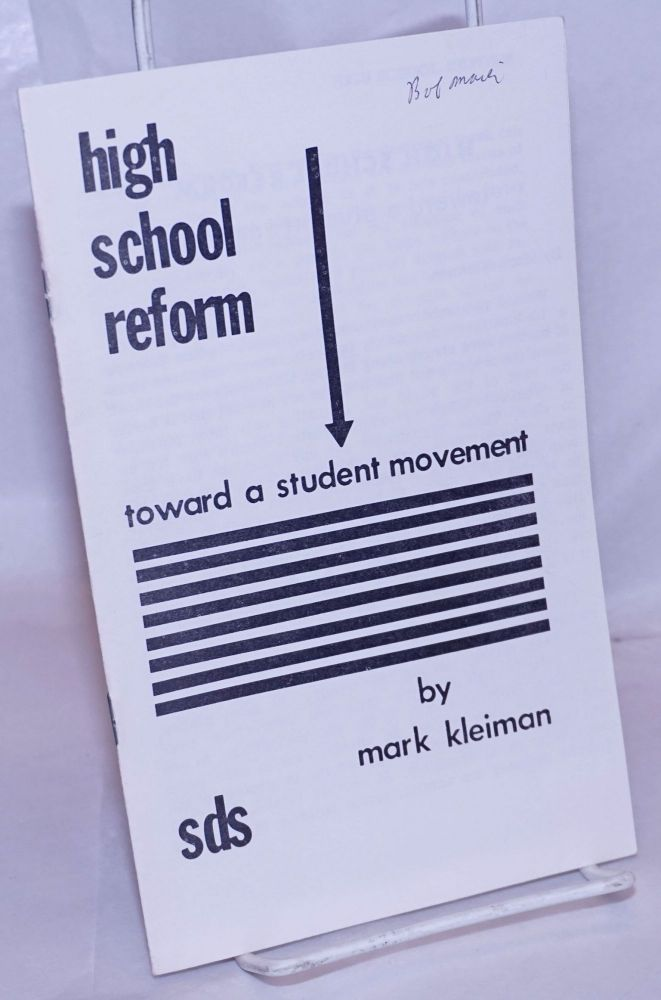 High school reform: towards a student movement. Mark Kleiman.