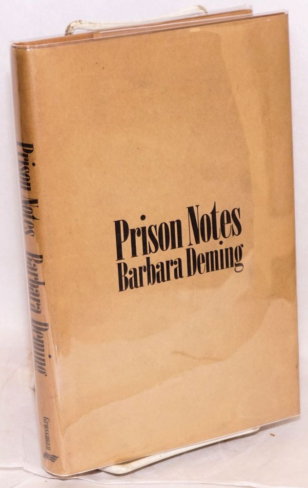 Prison notes. Barbara Deming.
