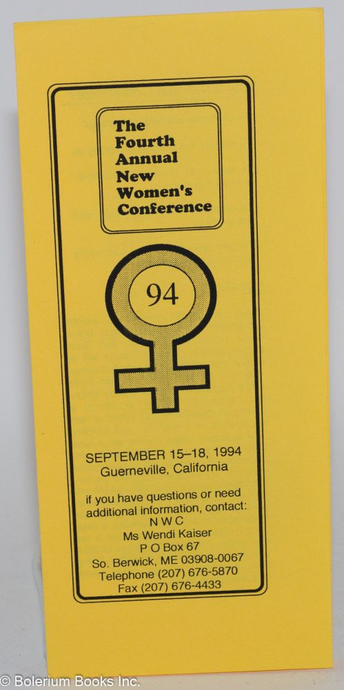 The Fourth Annual New Women's Conference 94 [brochure] September 15-18, 1994, Guernville, California