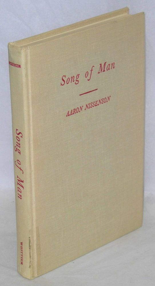 Song of man; a novel based upon the life of Eugene V. Debs. Aaron Nissenson.