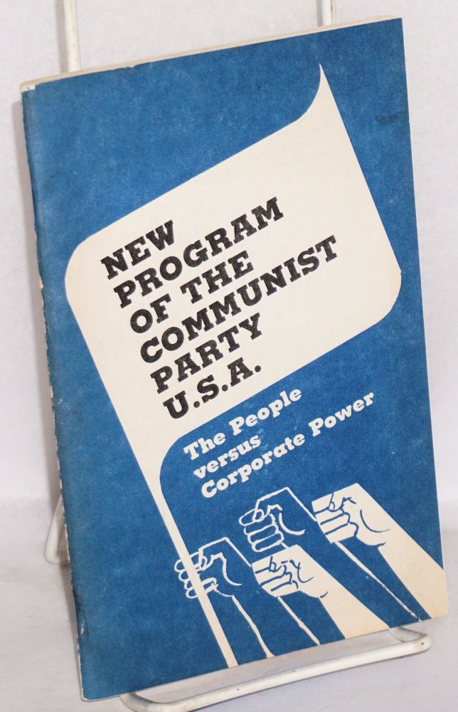 New program of the Communist Party USA. The people versus corporate power. USA Communist Party.