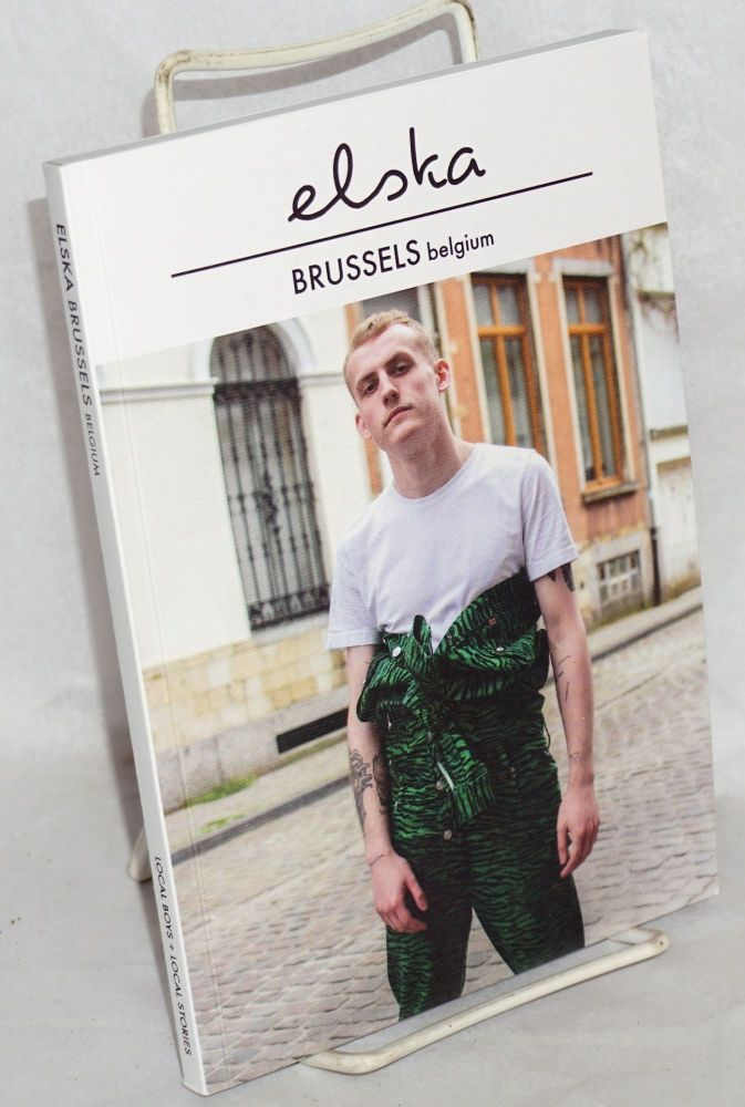 Elska magazine issue (12) Brussels, Belgium; local boys + local stories. Liam Campbell, and photographer.