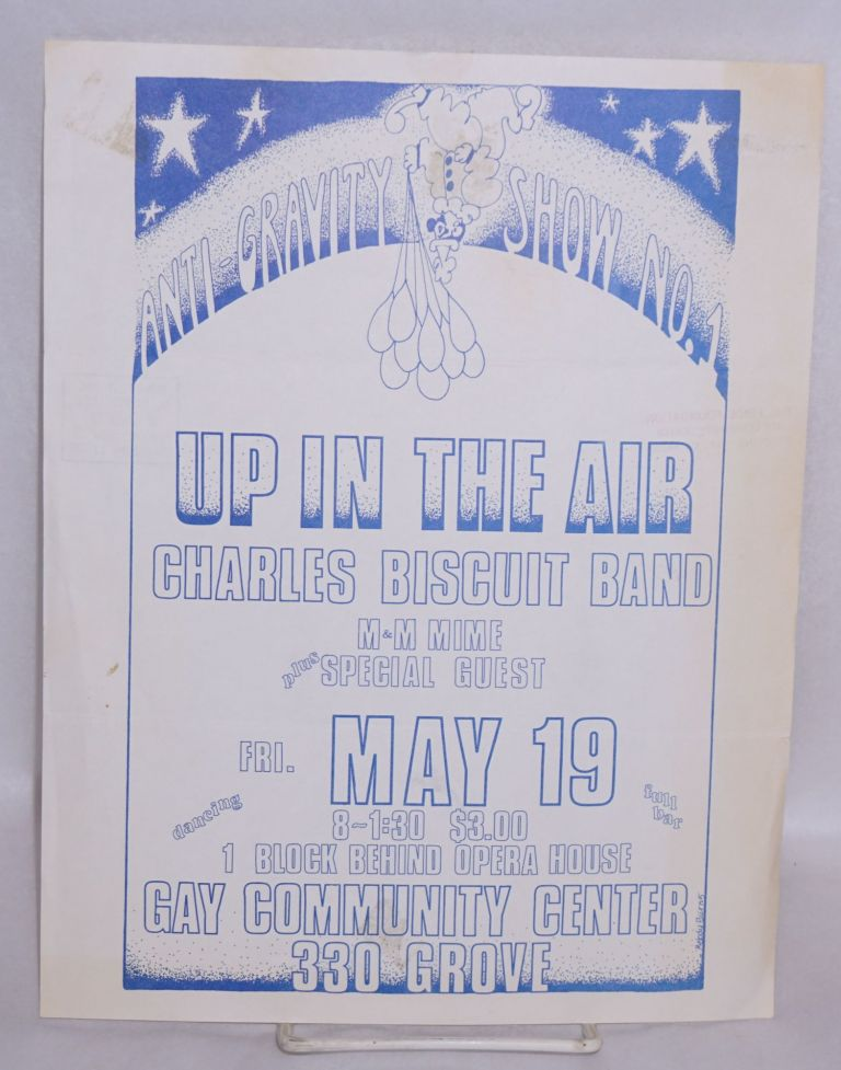 Anti-Gravity Show No. 1. Up in the Air. Charles Biscuit Band. M&M Mime, plus special guest. Fri. May 19 [handbill]