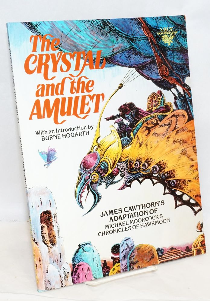 The Crystal and the Amulet. James Cawthorn, Michael Moorcock.