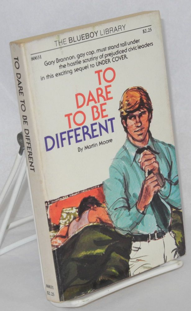 To dare to be different. Martin Moore, , Frederick W. LaCava, Adam.