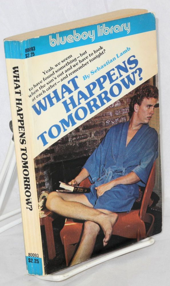 What happens tomorrow? Sebastian Lamb, Lyal H. Stevens.