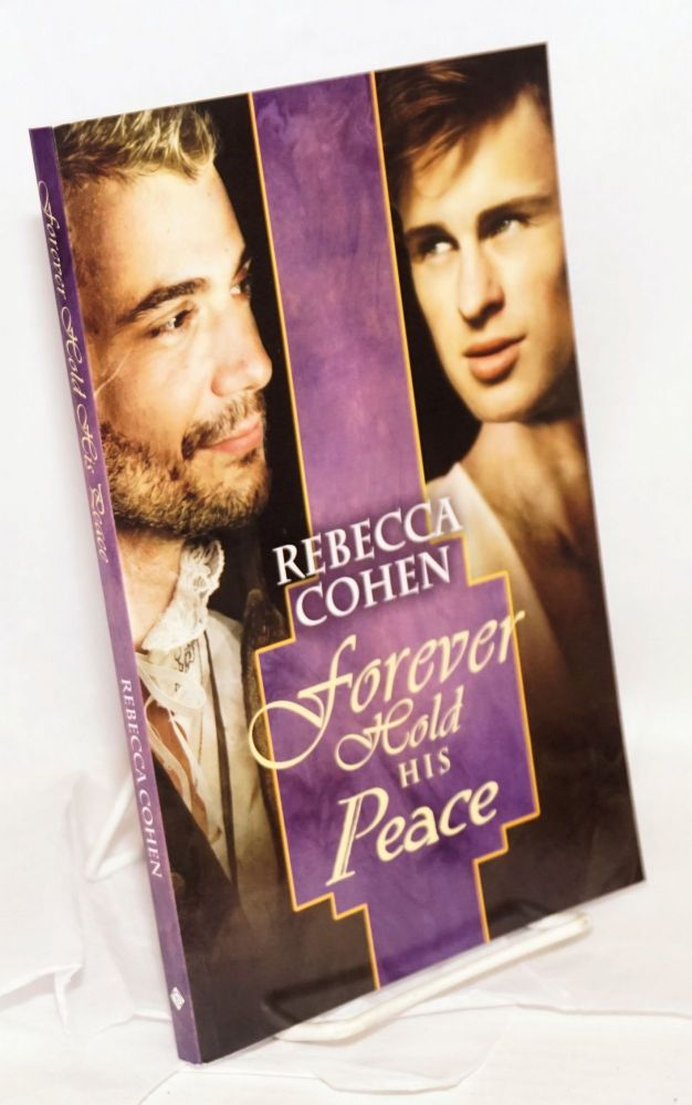 Forever Hold His Peace. Rebecca Cohen.