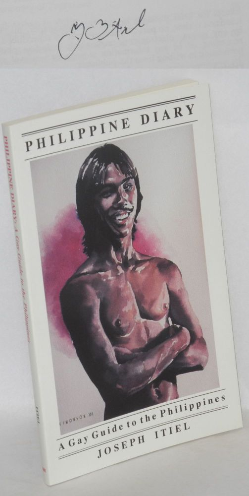 Philippine diary; a gay guide to the Philippines. Joseph Itiel.