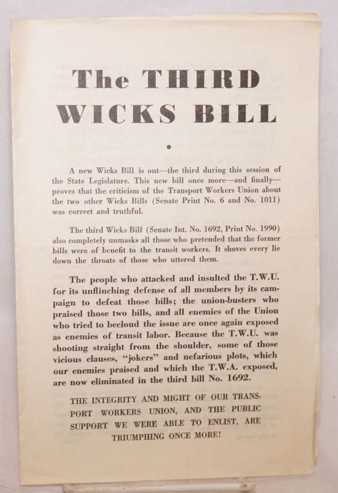 The third Wicks Bill. Transport workers Union of America. Local 100. Executive Board.