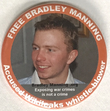 Free Bradley Manning / Accused Wikileaks whistle-blower / Exposing war crimes is not a crime [pinback button]