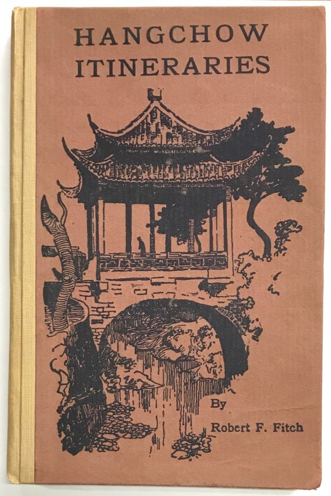 Hangchow Itineraries. Robert Fitch.