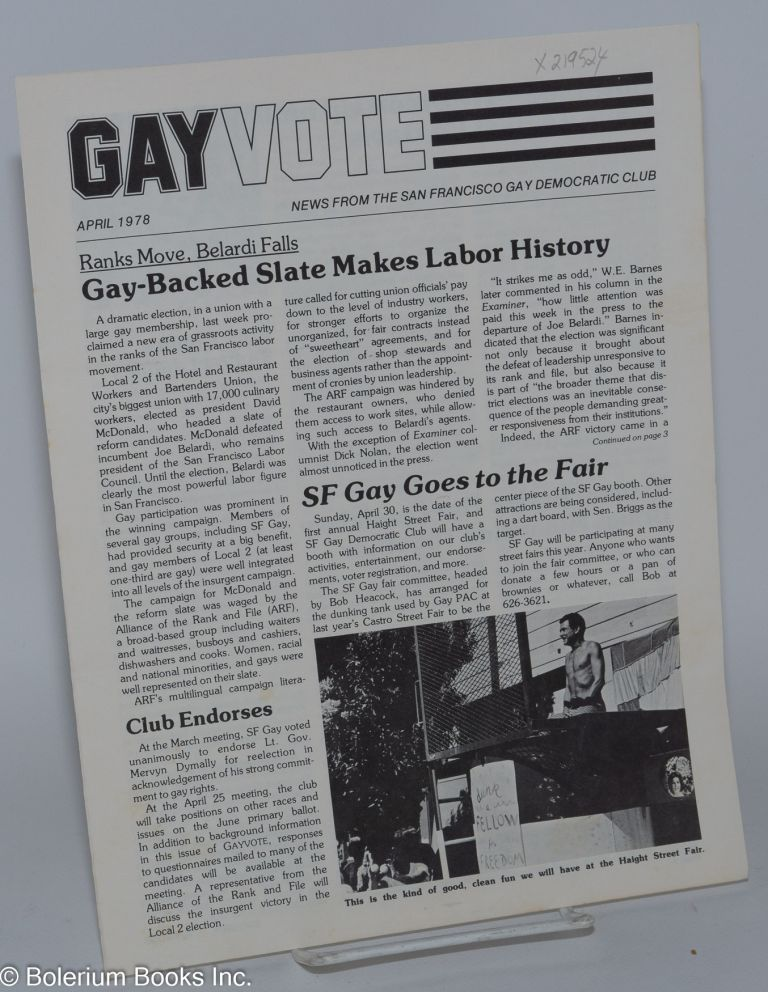 Gay vote: news from the San Francisco Gay Democratic Club; vol. 1, no. 4, April 1978. San Francisco Gay Democratic Club.