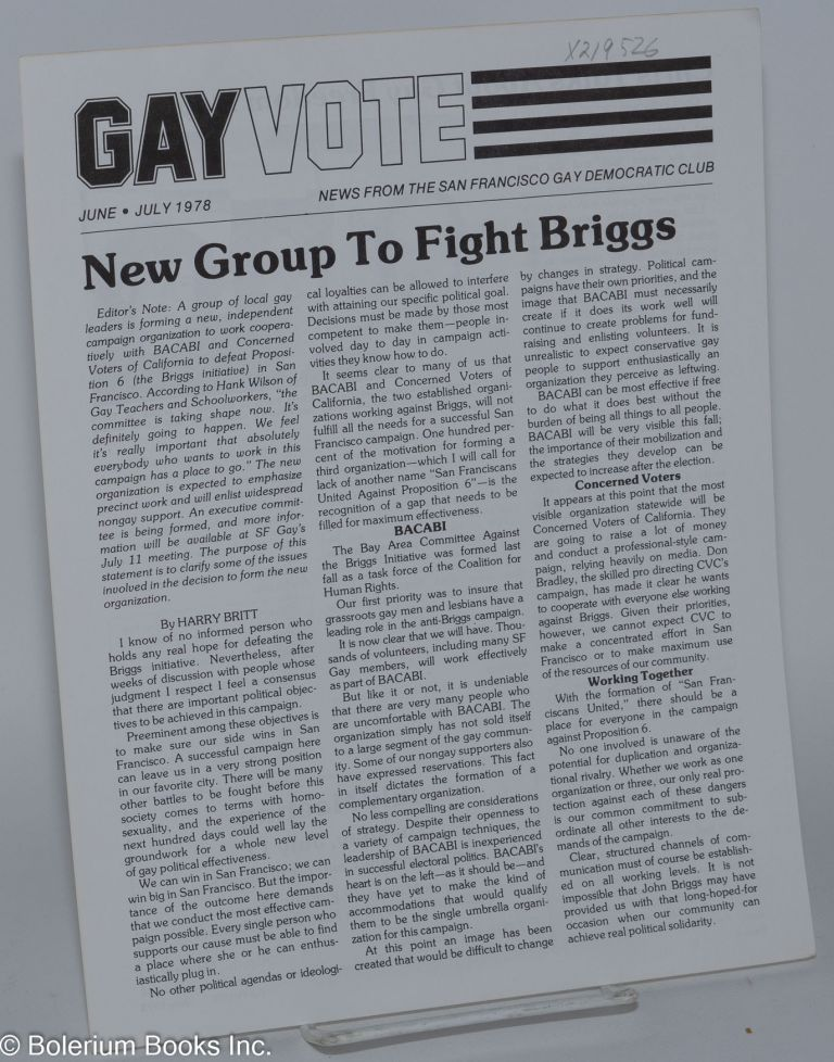 Gay vote: news from the San Francisco Gay Democratic Club; vol. 1, no. 6/7, June/July 1978: New Group to Fight Briggs. San Francisco Gay Democratic Club.