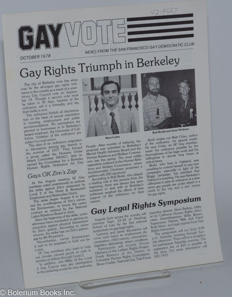 Gay vote: news from the San Francisco Gay Democratic Club; October 1978: Gay Rights Triumph in Berkeley. San Francisco Gay Democratic Club.