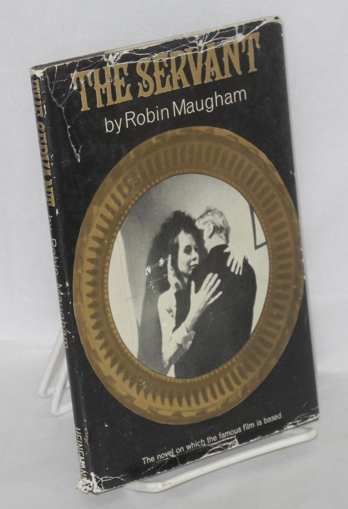 The servant. Robin Maugham.